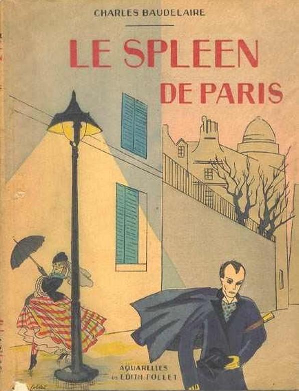 Le Spleen De Paris Charles Baudelaire épilogue Paris à Nu